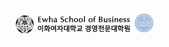 [국내 MBA 가을학기 신입생 모집] 이화여대MBA, 1대1 멘토 교수제도 운용에 창업 보육 프로그램 지원